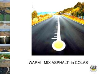 WARM   MIX ASPHALT  in COLAS
