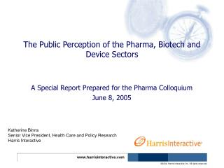 The Public Perception of the Pharma, Biotech and Device Sectors