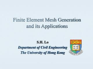 Finite Element Mesh Generation and its Applications