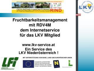 Fruchtbarkeitsmanagement  mit RDV4M dem Internetservice  für das LKV Mitglied