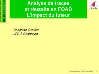 Analyse de traces et réussite en FOAD L'impact du tuteur