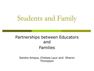 Students and Family