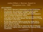 Justice William J. Brennan, Speech to Georgetown Univ., 1985