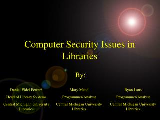 Computer Security Issues in Libraries