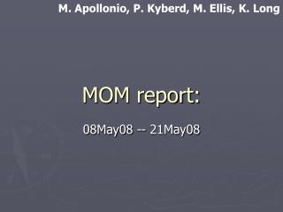 MOM report: