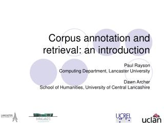 Corpus annotation and retrieval: an introduction