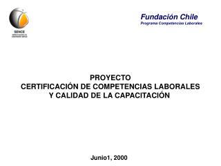 PROYECTO  CERTIFICACIÓN DE COMPETENCIAS LABORALES  Y CALIDAD DE LA CAPACITACIÓN