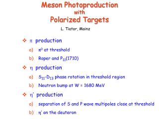 Meson Photoproduction  with  Polarized Targets