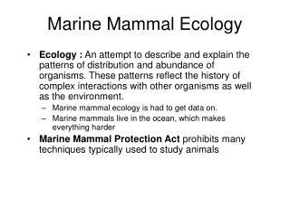 Marine Mammal Ecology