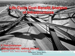 Life-Cycle Cost-Benefit Analysis of Infrastructures