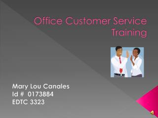 Office Customer Service Training
