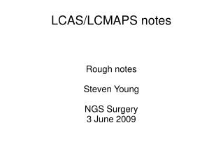LCAS/LCMAPS notes