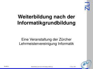 Weiterbildung nach der Informatikgrundbildung