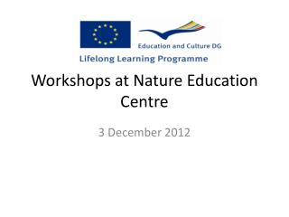 Workshops  at  Nature Education Centre