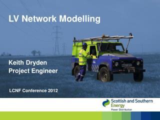 LV Network Modelling