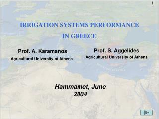 IRRIGATION SYSTEMS PERFORMANCE   IN GREECE