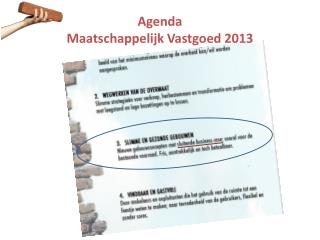 Agenda  Maatschappelijk Vastgoed 2013