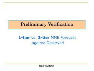 Preliminary Verification