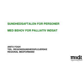 Baggrund I Palliativ indsats: