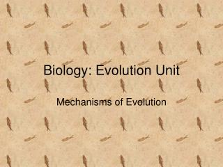 Biology: Evolution Unit