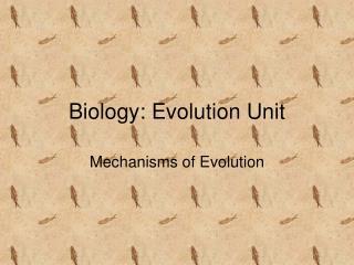 Biology: Evolution Unit