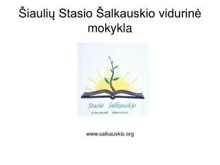 Šiaulių Stasio Šalkauskio vidurinė mokykla