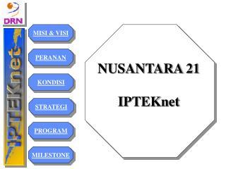 NUSANTARA 21  IPTEKnet
