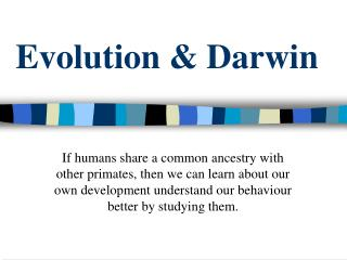 Evolution & Darwin