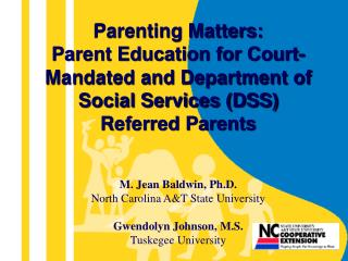 Parenting Matters:  Parent Education for Court-Mandated and Department of Social Services DSS Referred Parents