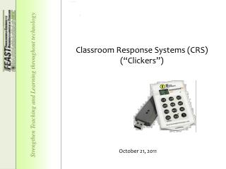 "Classroom Response Systems (CRS) ( "" Clickers "" )"