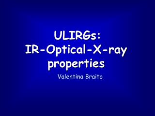 ULIRGs:  IR-Optical-X-ray properties
