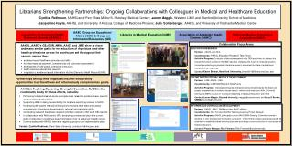 Collaboration Focus Areas EDUCATION RESEARCH  Partners:   AAHSL and GEA