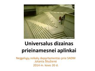 Universalus dizainas prieinamesnei aplinkai