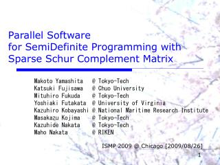 Parallel Software  for SemiDefinite Programming with Sparse Schur Complement Matrix