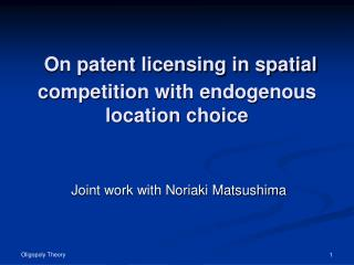 On patent licensing in spatial competition with endogenous location choice