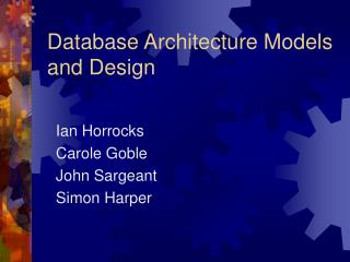 Database Architecture Models and Design