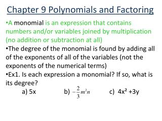 Chapter 9 Polynomials and Factoring