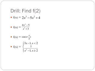 Drill: Find f(2)