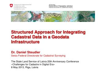 Structured Approach for Integrating Cadastral Data in a  Geodata  Infrastructure