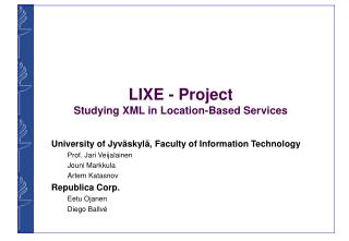 LIXE - Project Studying XML in Location-Based Services
