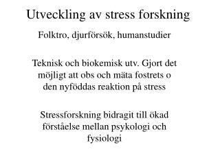 Utveckling av stress forskning
