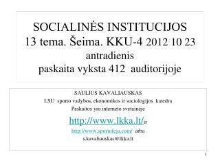 SAULIUS KAVALIAUSKAS LSU  sporto vadybos, ekonomikos ir sociologijos  katedra