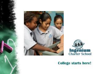 College starts here!