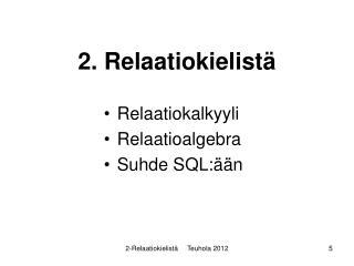 2. Relaatiokielistä