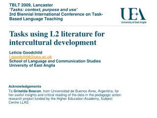 Tasks using L2 literature for intercultural development Leticia Goodchild l.goodchild@uea.ac.uk