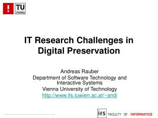 IT Research Challenges in  Digital Preservation