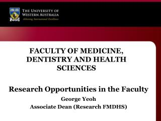 FACULTY OF MEDICINE, DENTISTRY AND HEALTH SCIENCES