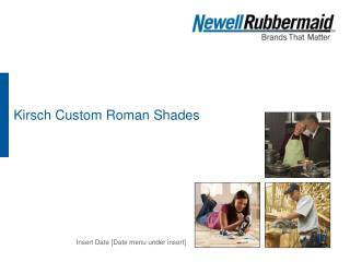 Kirsch Custom Roman Shades
