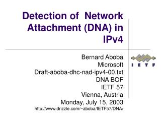Detection of  Network Attachment (DNA) in IPv4