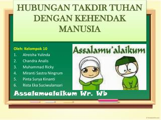 Oleh :  Kelompok  10 Alreisha Yulinda Chandra  Analis Muhammad Ricky Miranti Sastra Ningrum